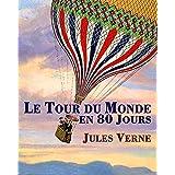 Le tour du monde en 80 jours (Illustré) (French Edition)