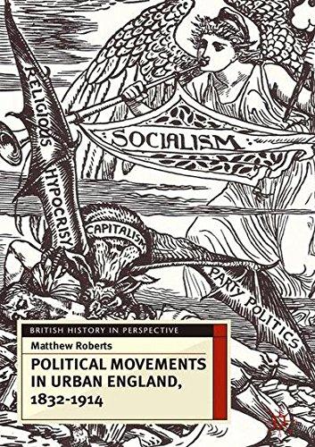 political-movements-in-urban-england-1832-1914-0
