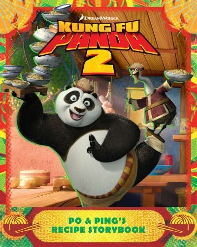 Po & Ping's Recipe Storybook (Kung Fu Panda 2) by Katherine Noll (2011-04-28)
