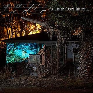 Atlantic Oscillations [VINYL]