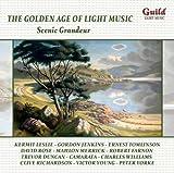 The Golden Age of Light Music. Scenic Grandeur