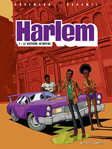 Harlem, Tome 1 : Le guépard intrépide