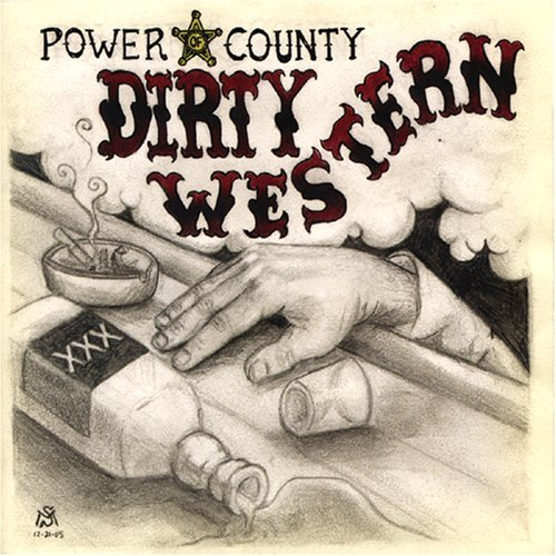 Power Western (Dirty Western by Power of Country)