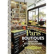 Paris - Boutiques d'antan et de toujours