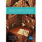 Análisis de estados financieros: Fundamentos teóricos y casos prácticos