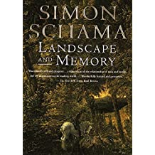 Landscape and Memory by Simon Schama (1996-11-12)