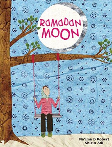 Ramadan Moon por Na'ima B. Robert