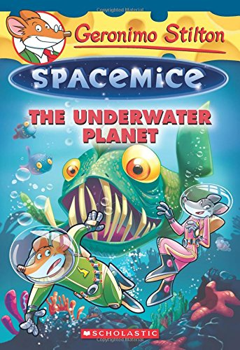 The Underwater Planet (Geronimo Stilton Spacemice)