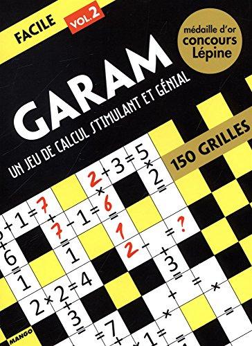 Garam niveau facile : Un jeu de calcul stimulant et génial, Volume 2 par Ramsès Bounkeu Safo