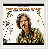 Songtexte von Ted Russell Kamp - Get Back to the Land