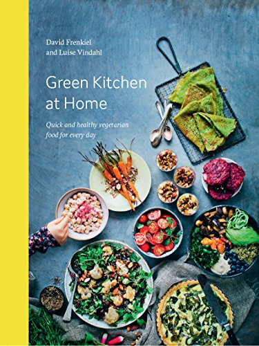 Green Kitchen at Home: Quick and Healthy Vegetarian Food for Everyday Kitchen Fork