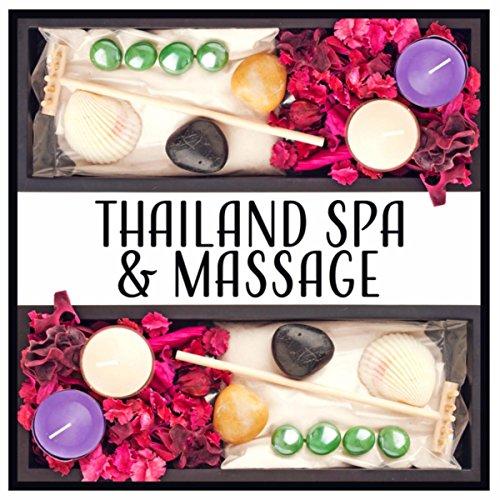 Thailand Spa & Massage - Musik für Entspannung, Neue Live - Power, Wellness & Beauty, Fühle Mich Jünger und Gesünder - Thailand Spa