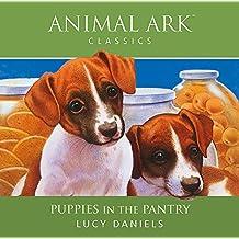 Animal Ark: Puppies in the Pantry: Animal Ark Classics