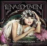 Songtexte von Selena Gomez & The Scene - When the Sun Goes Down