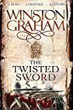 The Twisted Sword: A Novel of Cornwall 1815 (Poldark Book 11)