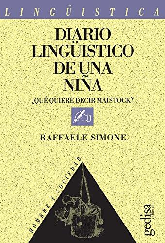 Diario Lingüistico de una Niña: Que quirre decir maistock? por Raffaele Simone