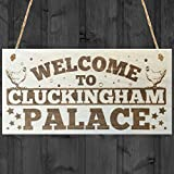 Red Ocean Welcome To Cluckingham Palace Novelty Wooden Hanging Plaque Chicken Hen Hutch Coop Farmers Sign
