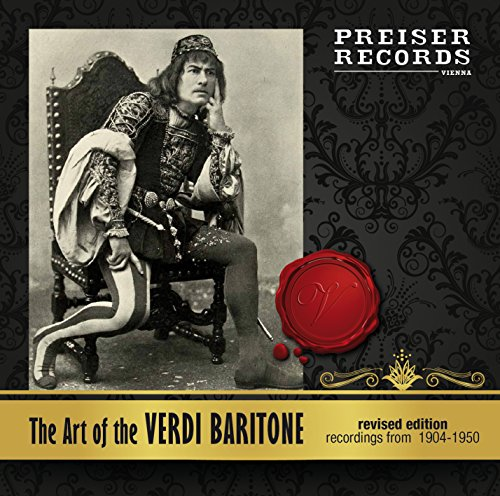 Verdi : The Art of the Verdi-Baritone (Revised Edition). Ancona, Galeffi, Tagliabue, Warren, Danise, Ruffo, Amato, Sved, Maurel, Lisitsian, De Luca.