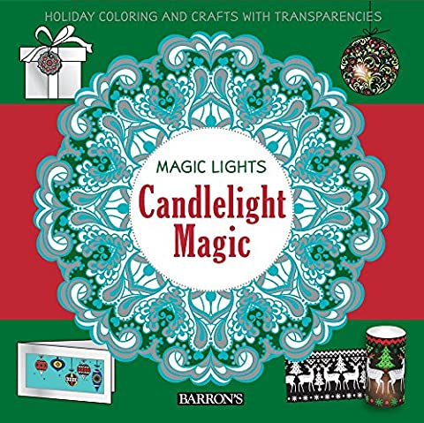Candlelight Magic: Holiday Coloring and Crafts with Transparencies (Magic Lights) (Rub Ons Craft)
