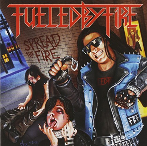 Spread the Fire by Fueled By Fire (2007-08-07)