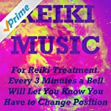 Reiki Music (For Reiki Treatment. Every 3 Minutes a Bell Will Let You Know You Have to Change Position)