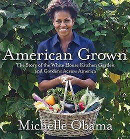 American Grown von [Obama, Michelle]
