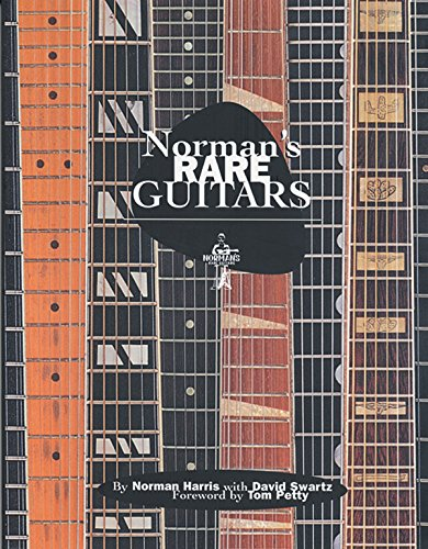 Norman's Rare Guitars: 30 Years of Buying Selling & Collecting