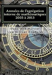 Annales de l'agrégation interne de mathématiques 2005 à 2013