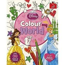 Disney Princess Colour my World (Disney Colour My World)