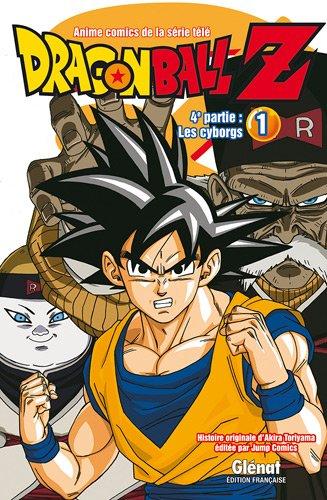 Dragon Ball Z, 4e partie : Les cyborgs : Tome 1 par Akira Toriyama