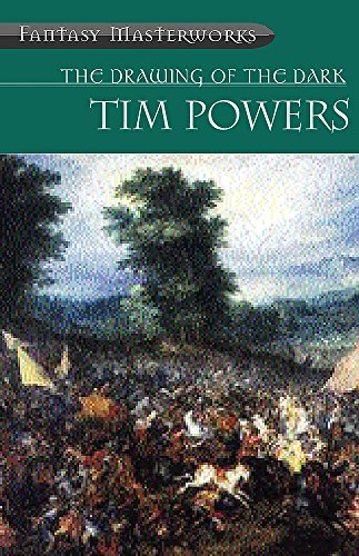 The Drawing Of The Dark (FANTASY MASTERWORKS) por Tim Powers