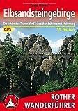 Elbsandsteingebirge: Die schönsten Touren der Sächsischen Schweiz mit Malerweg. 59 Touren. Mit GPS-Tracks (Rother Wanderführer)