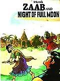#4: ZAAB AND NIGHT OF FULL MOON
