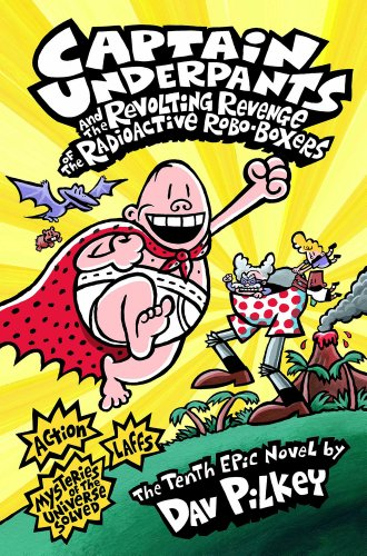 captain-underpants-and-the-revolting-revenge-of-the-radioactive-robo-boxers