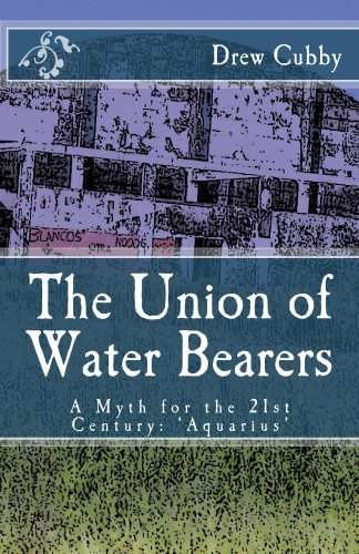 The Union of Water Bearers (White House Press New Myths Series Book 3) (English Edition) -
