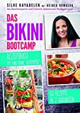Produkt-Bild: Das Bikini-Bootcamp ? Rezeptbuch mit und ohne Thermomix®: 63 Rezepte in 2 Varianten