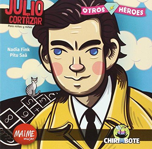 Julio Cortázar. Colección Otros Héroes - 9788494512711