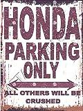 Honda Parken Schild klein 15,2x 20,3cm 15x 20cm RETRO VINTAGE STIL Dose Art Wand Schuppen Werkstatt Garage Classic Cars