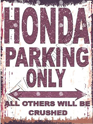 Honda Car Sign (Honda Parken Schild klein 15,2x 20,3cm 15x 20cm RETRO VINTAGE STIL Dose Art Wand Schuppen Werkstatt Garage Classic Cars)