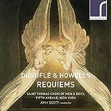Duruflé, Howells : Requiems. Sollek, Lippold, Teardo, Lutzke, Scott.