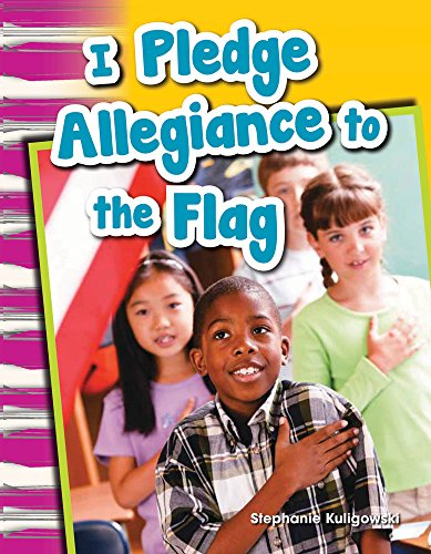 I Pledge Allegiance to the Flag (Library Bound) (Grade 1) (Primary Source Readers)