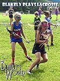 Blakely Plays Lacrosse [OV]