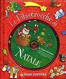 Le filastrocche di Natale. Ediz. illustrata. Con CD Audio