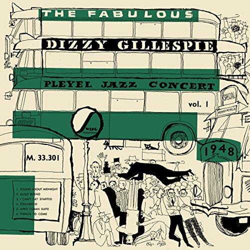 Dizzy Gillespie – The Fabulous Pleyel Jazz Concert vol. 1 - 1948