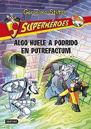 Algo huele a podrido en putrefactum: Superhéroes 10