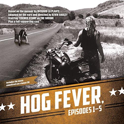 Hog Fever, Episodes 1-5  Audiolibri