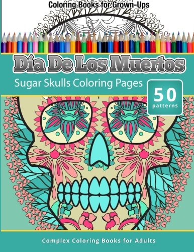 Sugar Skulls Adult Colouring Pages