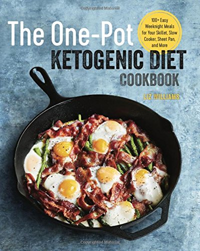 Pdf download the one pot ketogenic diet cookbook 100 easy pdf download the one pot ketogenic diet cookbook 100 easy weeknight meals for your skillet slow cooker sheet pan and more full book liz williams forumfinder Gallery