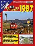 Die DB vor 25 Jahren - 1987 (EK-Special)