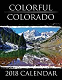 Colorful Colorado: 2018 Calendar